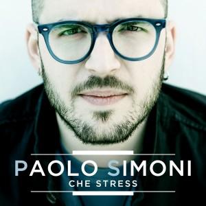 Paolo Simoni_CHE STRESS_cover singolo