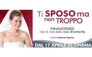 youfeed-biglietti-omaggio-cinema-per-ti-sposo-ma-non-troppo