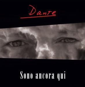 DANTE_cover SONO ANCORA QUI