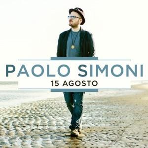 15 AGOSTO_cover secondo singolo_Paolo Simoni_bassa
