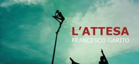 L'ATTESA: la musica essenziale di Francesco Garito