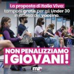 FAVOREVOLI AL GREEN PASS SENZA PENALIZZARE I GIOVANI,ITALIA VIVA LANCIA UNA CAMPAGNA PER I TAMPONI GRATUITI AGLI UNDER 30